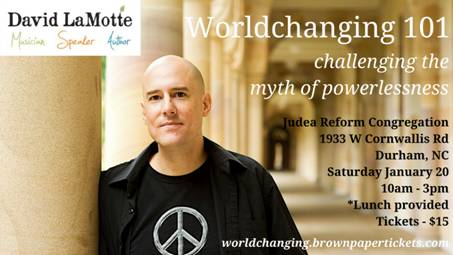 *POSTPONED* Worldchanging 101 Workshop with David Lamotte
